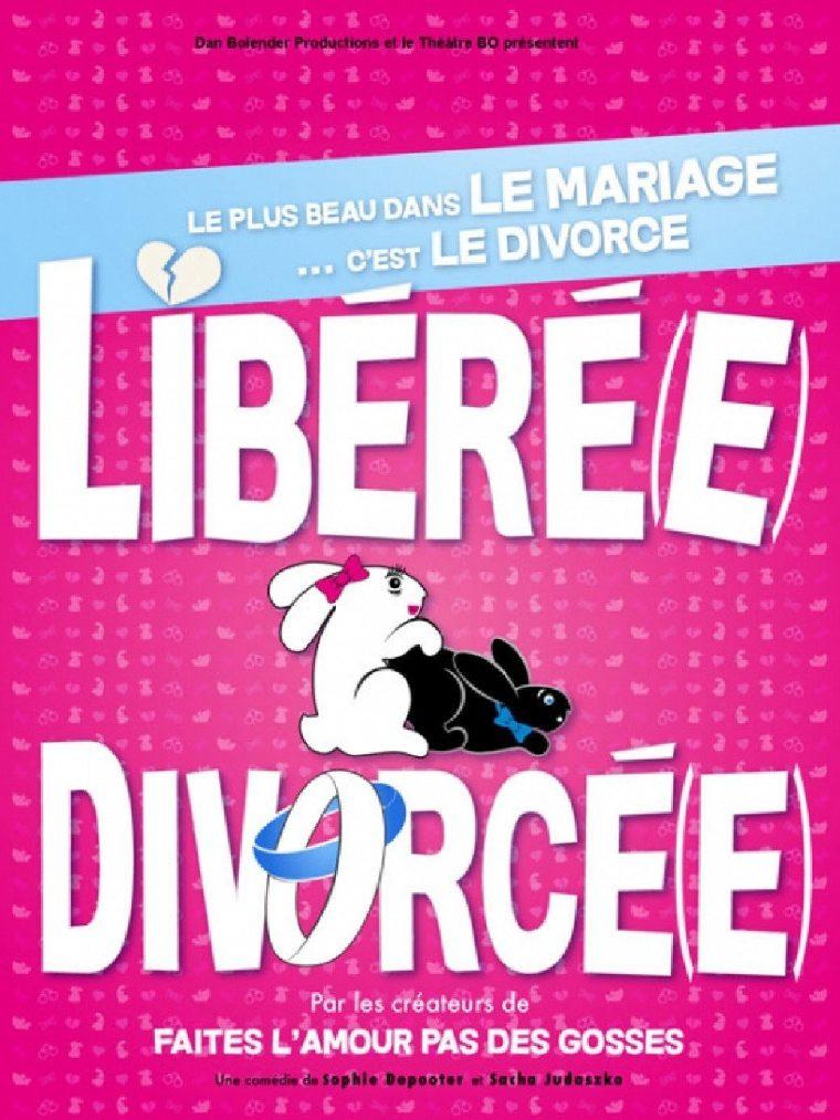 Libéré(e), divorcé(e)